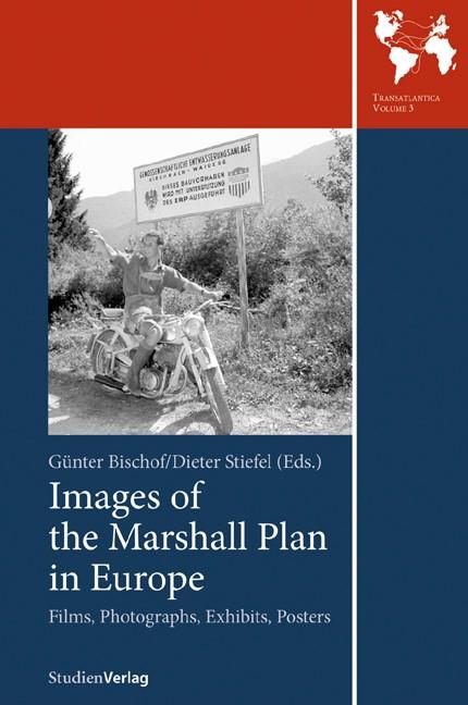 Abbildung von Bischof / Stiefel | Images of the Marshall Plan in Europe | 2009