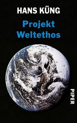 Abbildung von Küng   Projekt Weltethos   1. Auflage     beck-shop.de