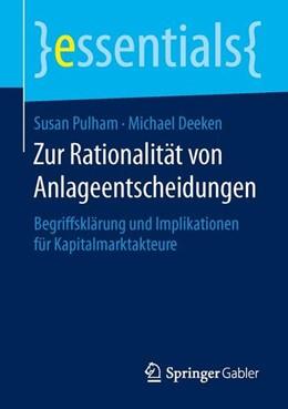 Abbildung von Pulham / Deeken | Zur Rationalität von Anlageentscheidungen | 1. Auflage | 2015 | beck-shop.de