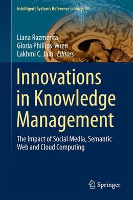 Abbildung von Razmerita / Phillips-Wren | Innovations in Knowledge Management | 1. Auflage | 2015 | beck-shop.de