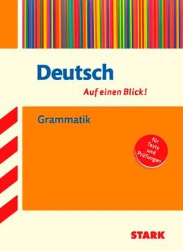Abbildung von Deutsch - auf einen Blick! Grammatik   1. Auflage   2017   beck-shop.de