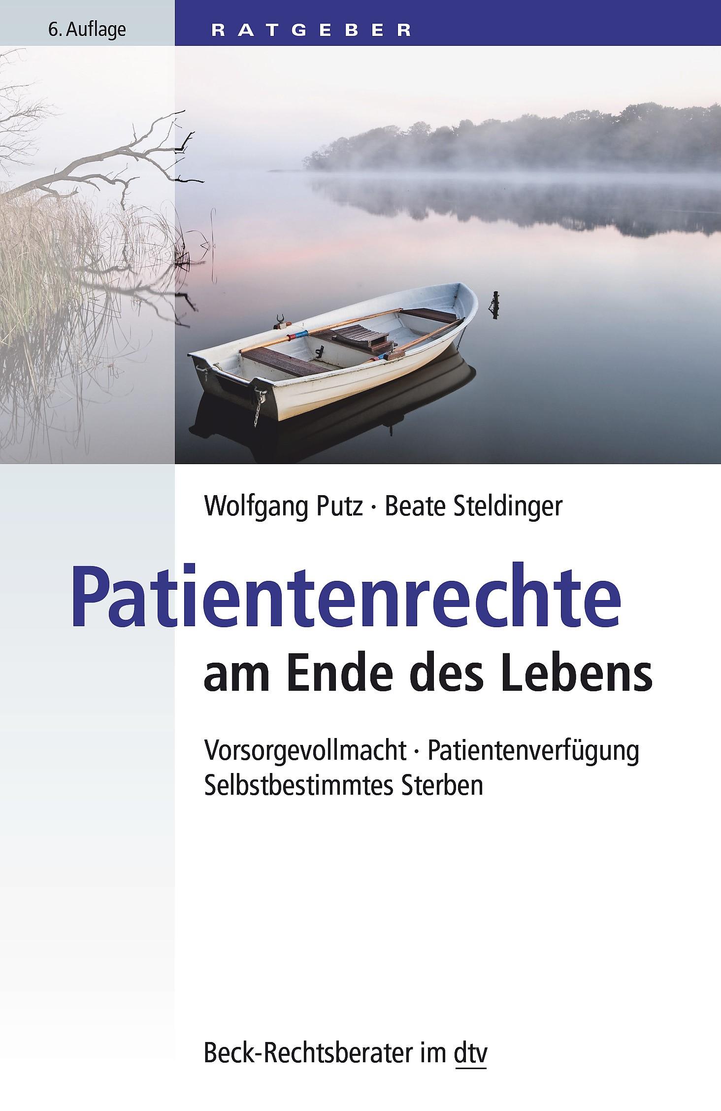 Patientenrechte am Ende des Lebens | Putz / Steldinger | 6. Auflage, 2016 | Buch (Cover)