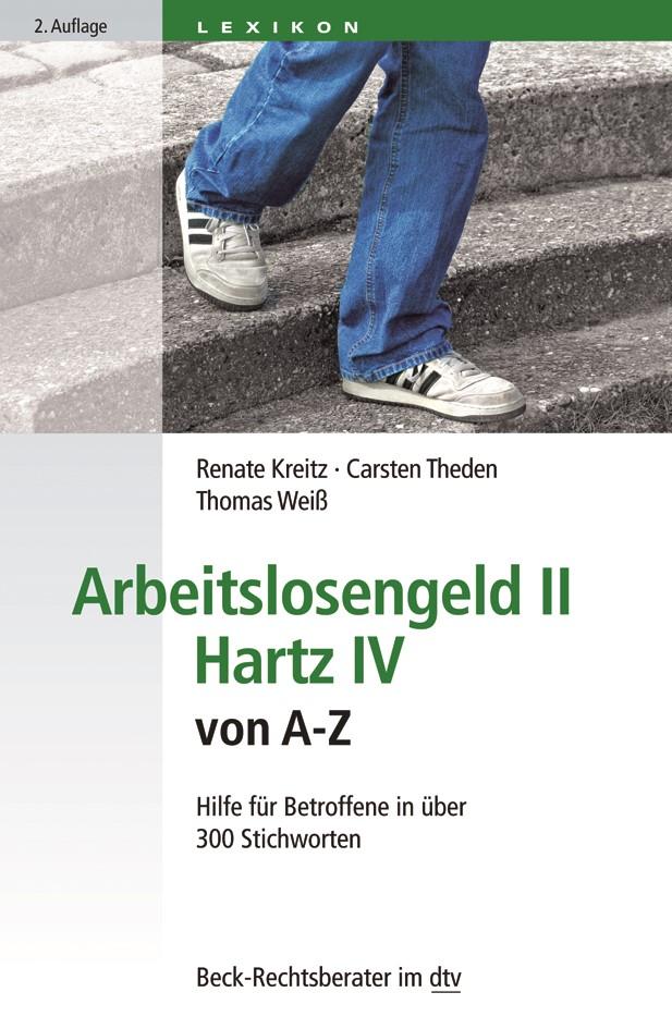 Arbeitslosengeld II Hartz IV von A-Z | Kreitz / Theden / Weiß | 2. Auflage, 2017 | Buch (Cover)