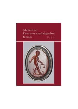 Abbildung von Deutsches Archäologisches Institut   2015   2016   JDAI 130