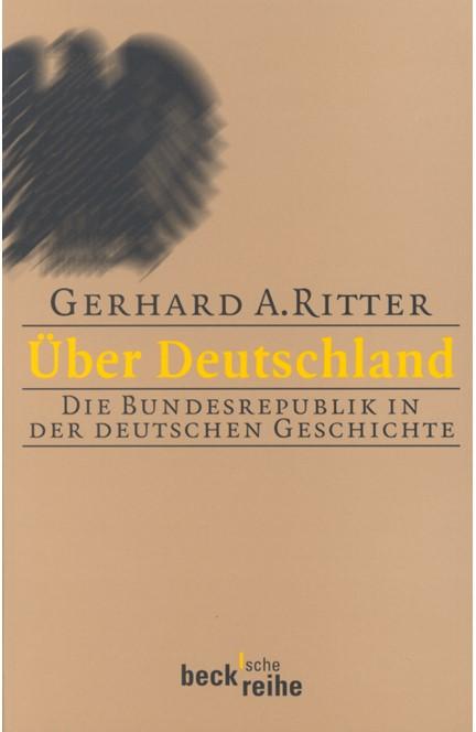 Cover: Gerhard A. Ritter, Über Deutschland
