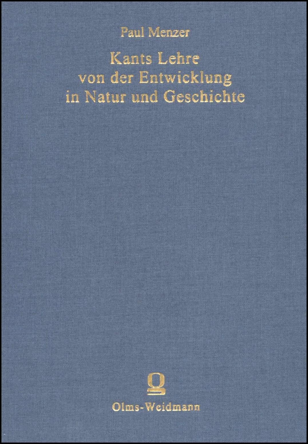 Abbildung von Menzer | Kants Lehre von der Entwicklung in Natur und Geschichte | Berlin 1911  Reprint: Hildesheim 2006 | 2006