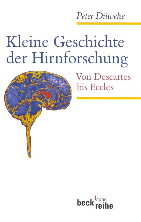 Kleine Geschichte der Hirnforschung | Düweke, Peter | Buch (Cover)