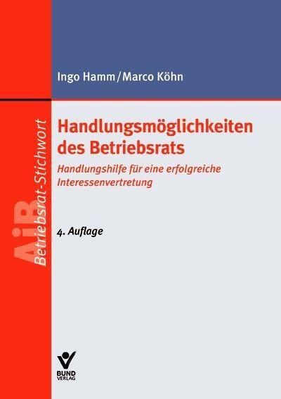 Handlungsmöglichkeiten des Betriebsrats   Renker / Hamm   4. Auflage, 2013   Buch (Cover)