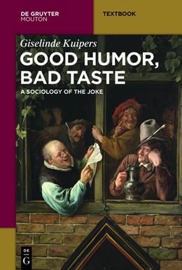 Abbildung von Kuipers | Good Humor, Bad Taste | 1. Auflage | 2015