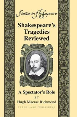 Abbildung von Richmond | Shakespeare's Tragedies Reviewed | 2015 | A Spectator's Role | 22