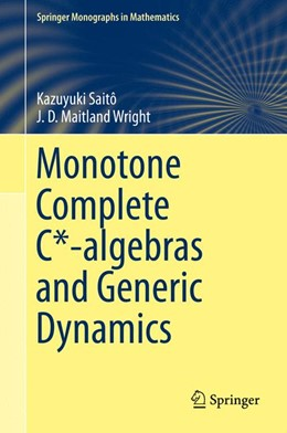 Abbildung von Saitô / Wright | Monotone Complete C*-algebras and Generic Dynamics | 1st ed. 2015 | 2015