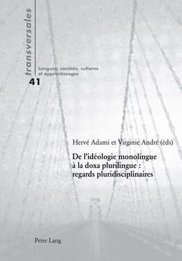 Abbildung von Adami / André | De l'idéologie monolingue à la doxa plurilingue : regards pluridisciplinaires | 1. Auflage | 2015 | 41 | beck-shop.de