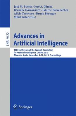 Abbildung von Puerta / Gámez   Advances in Artificial Intelligence   1. Auflage   2015   9422   beck-shop.de