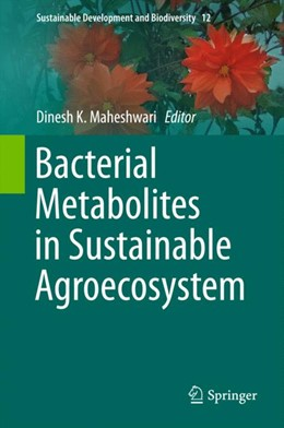 Abbildung von Maheshwari | Bacterial Metabolites in Sustainable Agroecosystem | 1. Auflage | 2015 | 12 | beck-shop.de