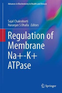 Abbildung von Chakraborti / Dhalla | Regulation of Membrane Na+-K+ ATPase | 1. Auflage | 2015 | 15 | beck-shop.de