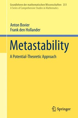 Abbildung von den Hollander / Bovier | Metastability | 1st ed. 2015 | 2016 | A Potential-Theoretic Approach | 351