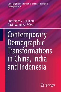 Abbildung von Guilmoto / Jones | Contemporary Demographic Transformations in China, India and Indonesia | 1. Auflage | 2015 | 5 | beck-shop.de
