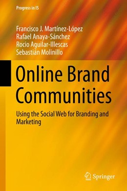 Abbildung von Martínez-López / Anaya / Aguilar | Online Brand Communities | 1st ed. 2016 | 2015 | Using the Social Web for Brand...