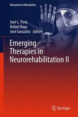 Abbildung von Pons / Raya / González | Emerging Therapies in Neurorehabilitation II | 1st ed. 2016 | 2015 | 10