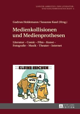 Abbildung von Heidemann / Kaul | Medienkollisionen und Medienprothesen | 1. Auflage | 2015 | 5 | beck-shop.de