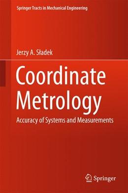 Abbildung von Sladek | Coordinate Metrology | 1. Auflage | 2016 | beck-shop.de
