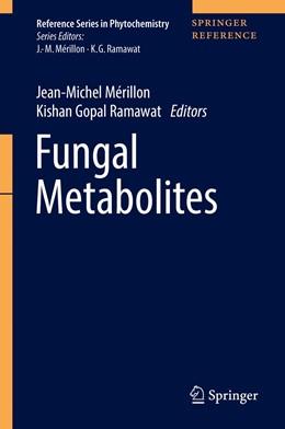Abbildung von Mérillon / Ramawat | Fungal Metabolites | 1st ed. 2017 | 2017