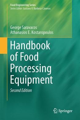 Abbildung von Saravacos / Kostaropoulos | Handbook of Food Processing Equipment | 2nd ed. 2016 | 2016