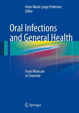 Abbildung von Lynge Pedersen   Oral Infections and General Health   1. Auflage   2015   beck-shop.de