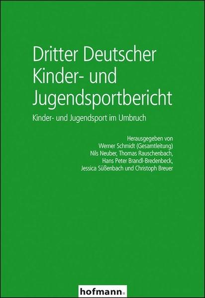 Dritter Deutscher Kinder- und Jugendsportbericht | Brandl-Bredenbeck / Breuer / Neuber / Rauschenbach / Schmidt / Süßenbach, 2015 | Buch (Cover)