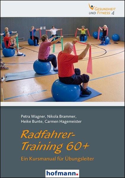 Radfahrer-Training 60+ | Brammer / Bunte / Hagemeister, 2015 | Buch (Cover)