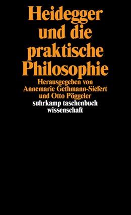 Abbildung von Gethmann-Siefert / Pöggeler   Heidegger und die praktische Philosophie   1987