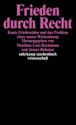 Abbildung von Bohman / Lutz-Bachmann | Frieden durch Recht | Erstausgabe | 1996 | Kants Friedensidee und das Pro... | 1269