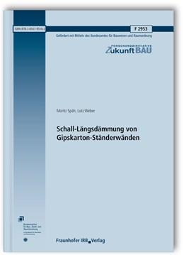 Abbildung von Weber / Späh   Schall-Längsdämmung von Gipskarton-Ständerwänden.   1. Auflage   2015   F 2953   beck-shop.de