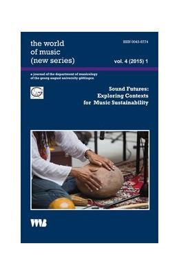 Abbildung von Abels | Sound Futures: Exploring Contexts for Music Sustainability | 1., Aufl. | 2015 | 4(2015) 1