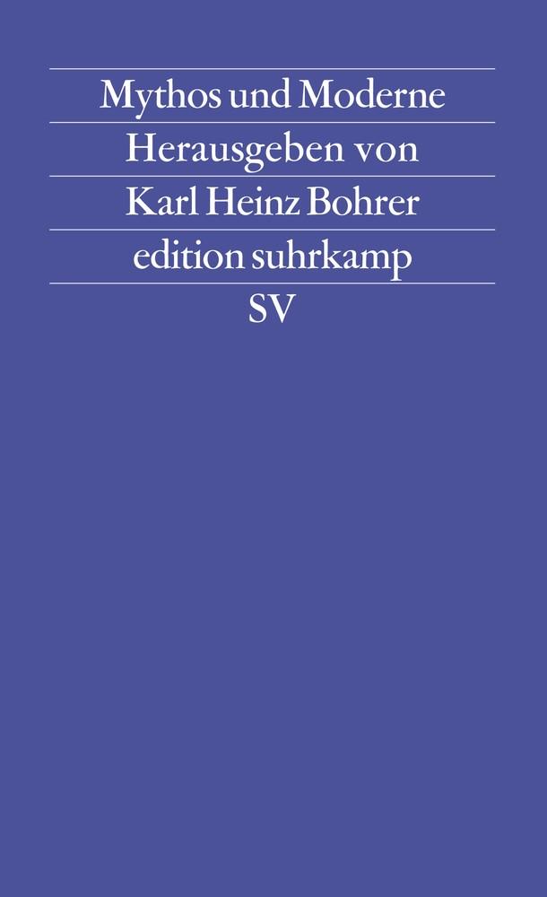Abbildung von Bohrer | Mythos und Moderne | Erstausgabe | 1983