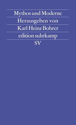 Abbildung von Bohrer | Mythos und Moderne | Erstausgabe | 1983 | Begriff und Bild einer Rekonst... | 1144