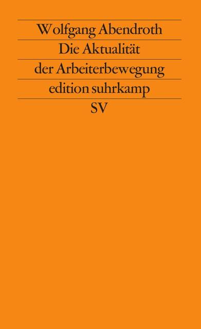 Die Aktualität der Arbeiterbewegung | Abendroth / Perels, 1985 | Buch (Cover)