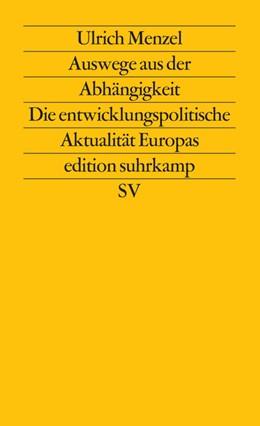Abbildung von Menzel   Auswege aus der Abhängigkeit   1987   Die entwicklungspolitische Akt...   1312
