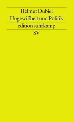 Abbildung von Dubiel | Ungewißheit und Politik | Erstausgabe | 1994 | 1891