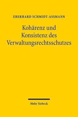 Abbildung von Schmidt-Aßmann   Kohärenz und Konsistenz des Verwaltungsrechtsschutzes   2015   Herausforderungen angesichts v...