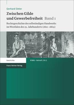 Abbildung von Deter | Zwischen Gilde und Gewerbefreiheit. Bd. 1 | 1. Auflage | 2015 | beck-shop.de