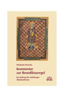 Abbildung von Puzicha | Kommentar zur Benediktusregel | 1. Auflage | 2015 | beck-shop.de