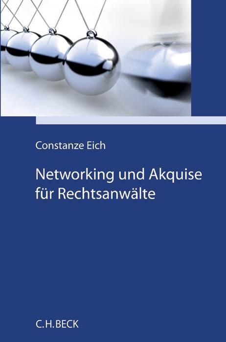 Networking und Akquise für Rechtsanwälte | Eich, 2016 | Buch (Cover)