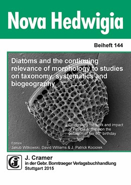 Abbildung von Witkowski / Williams / Kociolek | Diatoms and the continuing relevance of morphology to studies on taxonomy, systematics and biogeography | 2015 | Celebrating the work and impac... | 144