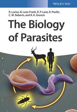 Abbildung von Lucius / Loos-Frank | The Biology of Parasites | 1. Auflage | 2017 | beck-shop.de