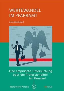 Abbildung von Wiedekind | Wertewandel im Pfarramt | 2015 | Eine empirische Untersuchung ü...