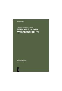 Abbildung von Lehmann-Brauns   Weisheit in der Weltgeschichte   Reprint 2014   2015   Philosophiegeschichte zwischen...