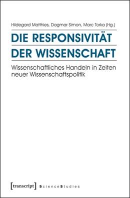 Abbildung von Matthies / Simon / Torka   Die Responsivität der Wissenschaft   2015   Wissenschaftliches Handeln in ...