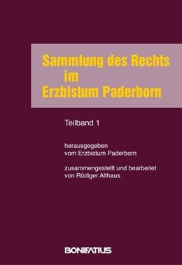 Abbildung von Sammlung des Rechts im Erzbistum Paderborn - 2 Teilbände   4. aktualisierte und überarbeitete Auflage   2015
