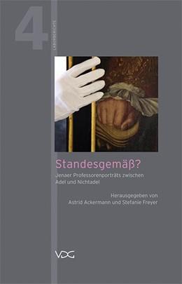 Abbildung von Ackermann / Freyer | Standesgemäß? | 2015 | Jenaer Professorenporträts zwi...